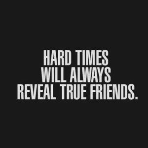 Encouragement Words for Hard Times Friends