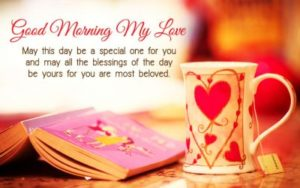 A Very Good Morning My Love