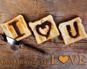 Amazing Good Morning My Love Quotes