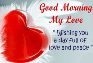 Good Morning My Love Pictures