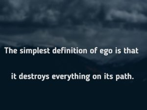 Ego Quotes and Sayings