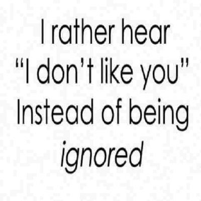 Feeling Ignored Quotes