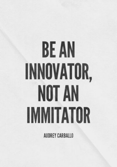Being An Innovator Quotes