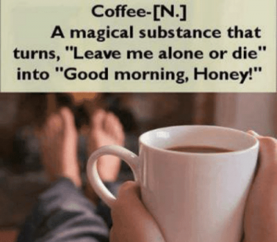 Funny Good Morning With Coffee Sayings