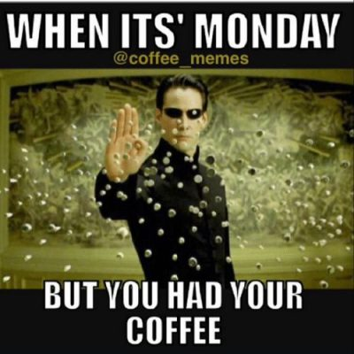 Funny Memes For Monday Coffee