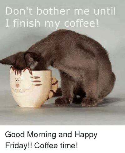 Have A Great Day Coffee Memes