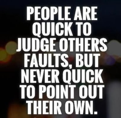 Judging People Quotes & Pics