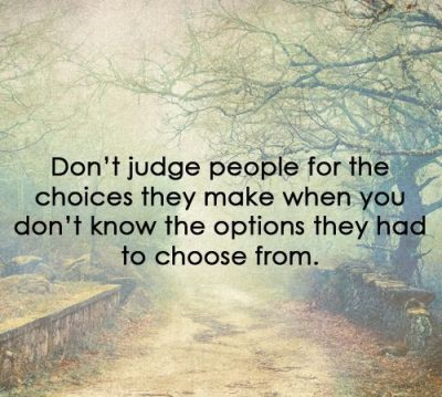 Quotes About Judging People's Choices