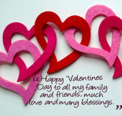 Wishing Valentines Day To Friends & Family