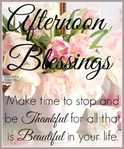 God Good Afternoon Quotes