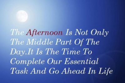 Positive Good Afternoon Quotes