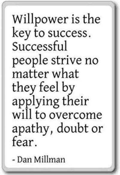Willpower Is The Key To Success