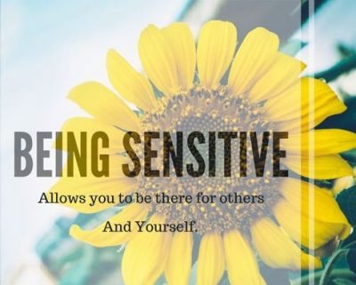Being Sensitive Is A Strength