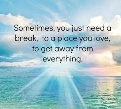 Break From Routine Life Quotes