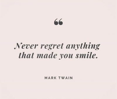 Famous Never Regret Quotes
