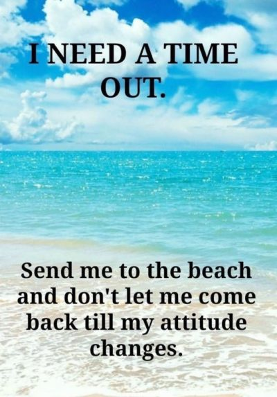 I Need A Time Out Quotes