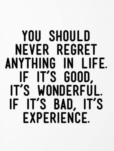Inspirational Never Regret Quotes
