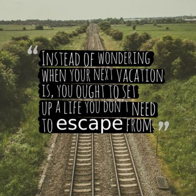 Motivational Quotes For No Vacation