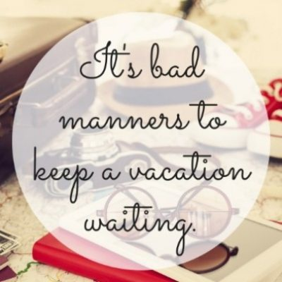 Sarcastic Vacation Quotes
