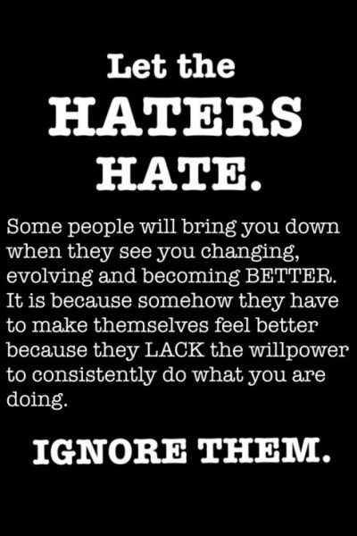 Let the Haters Hate