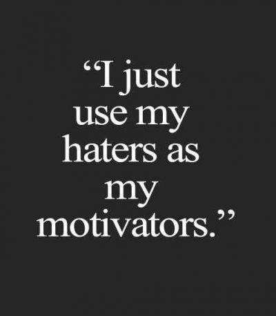 Quotes to Haters