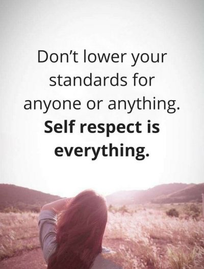 Self Respect Is Everything