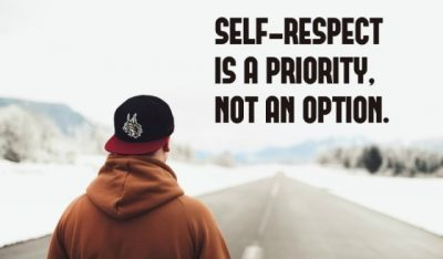 Self Respect Is Priority