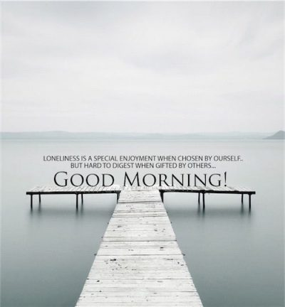 Beautiful Morning Pic & Quote