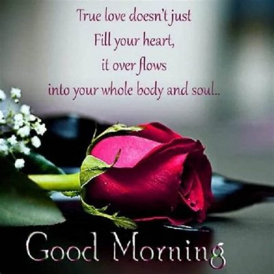 Morning Quotes For Loved Ones