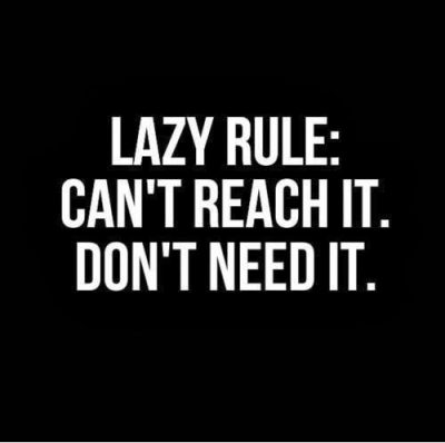 2019 Lazy People Quotes