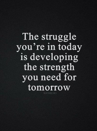 Best Quotes On Struggling Life