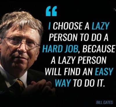 Bill Gates Quote About Lazy People