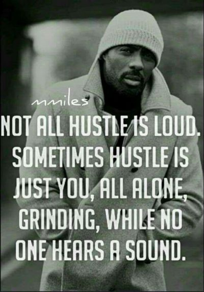Hustling Quotes By Rappers