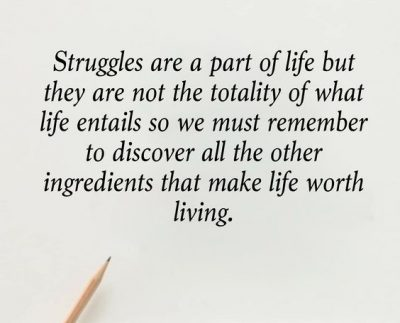 I'm Struggling With Life Quotes