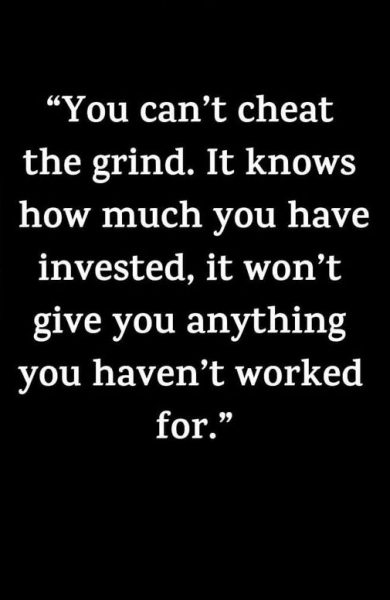 Keep Grinding Quotes
