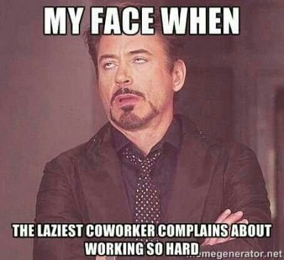 Memes On Lazy Coworker