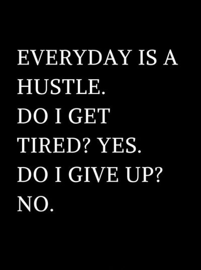 My Hustle Quotes