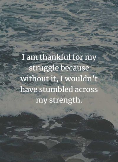 Positive Life Struggle Quotes