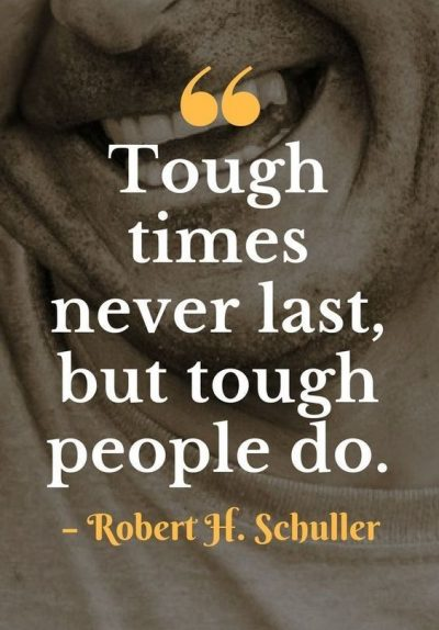 Sayings For The Tough Times