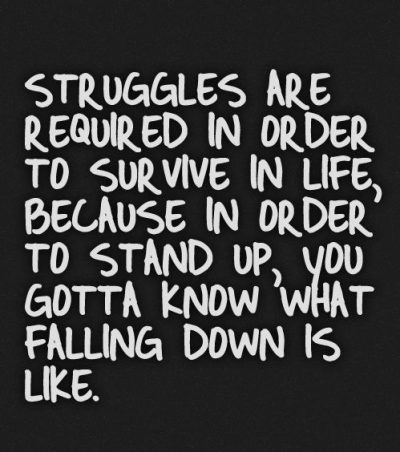 Struggle Quotes On Life