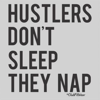 Words Of Encouragement For Hustlers