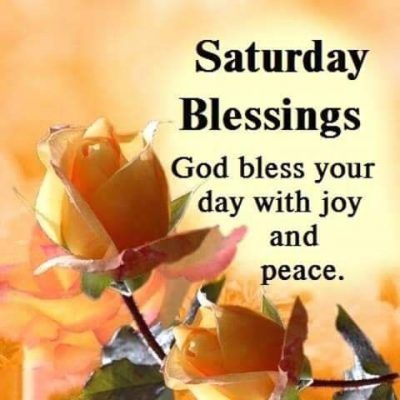God Bless Saturday Quotes