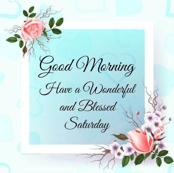 180 Saturday Blessings Images, Pics, Quotes, Wishes and GIF