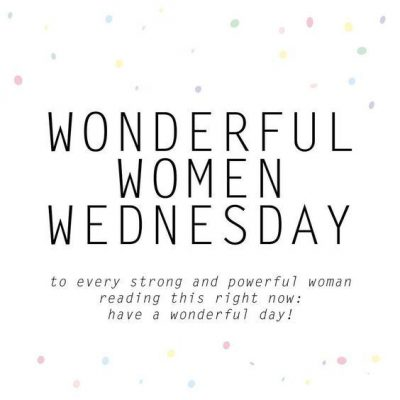 Wonderful Women Wednesday