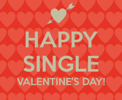 Happy Single Valentine's Day Quotes