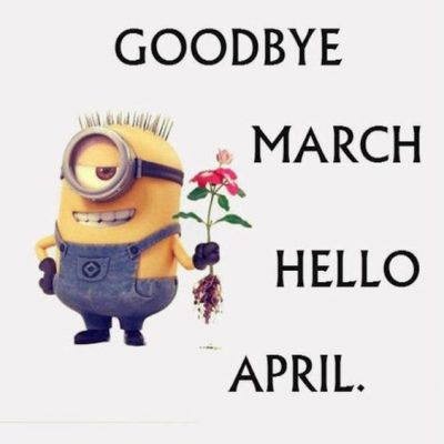 Goodbye March Hello April Quotes