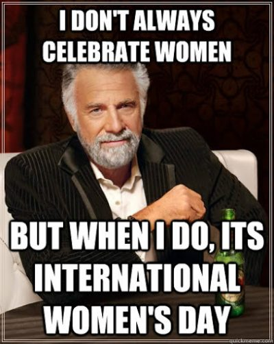 Happy Women's Day Memes