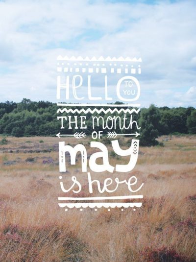 Hello May Sayings