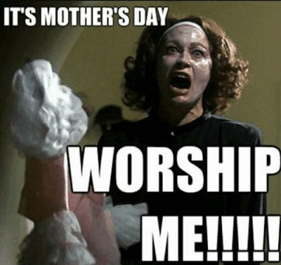 Mother's Day Memes For Moms