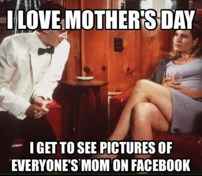 Sarcastic Mother's Day Quotes
